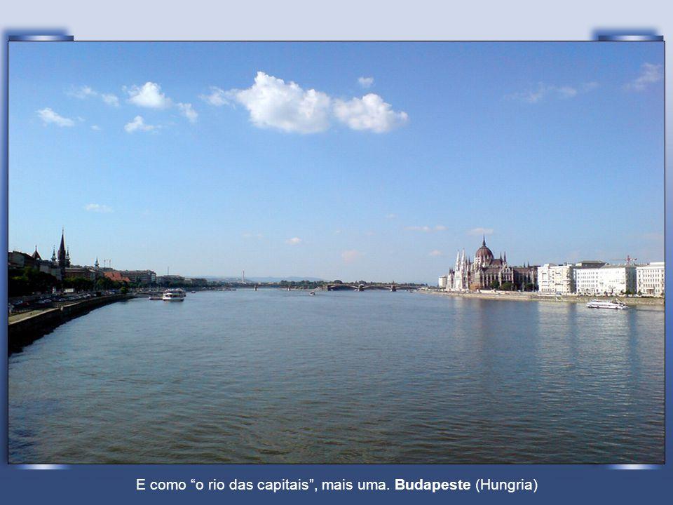 E como o rio das capitais , mais uma. Budapeste (Hungria)