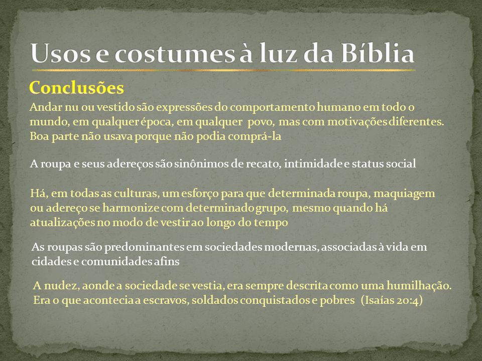 Usos e costumes à luz da Bíblia