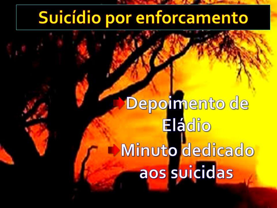 Suicídio por enforcamento Minuto dedicado aos suicidas
