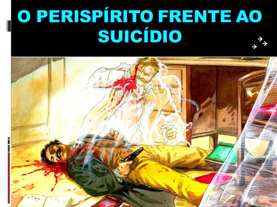 O PERISPÍRITO FRENTE AO SUICÍDIO