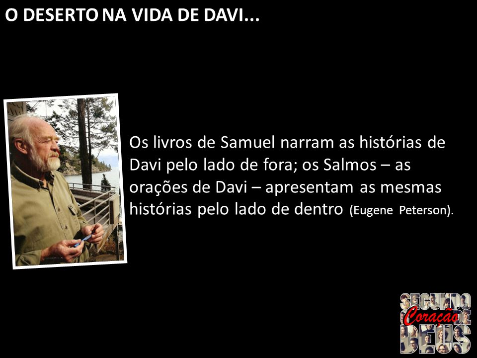O DESERTO NA VIDA DE DAVI...