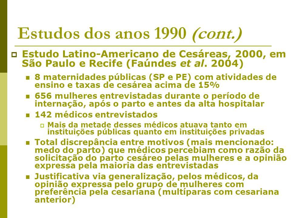 Estudos dos anos 1990 (cont.)