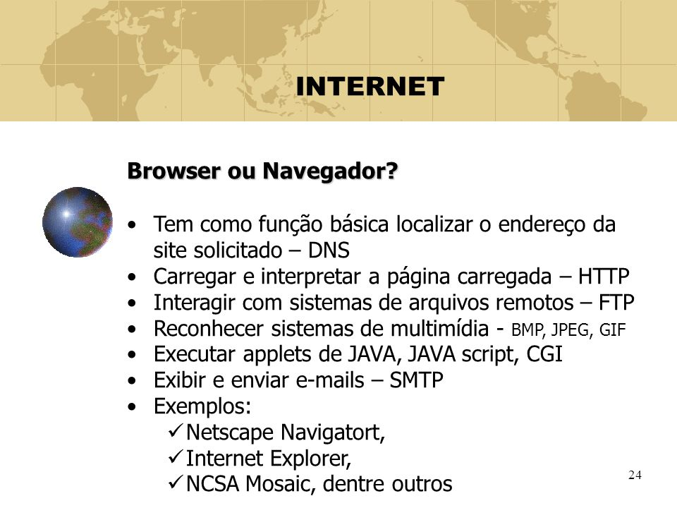 INTERNET Browser ou Navegador