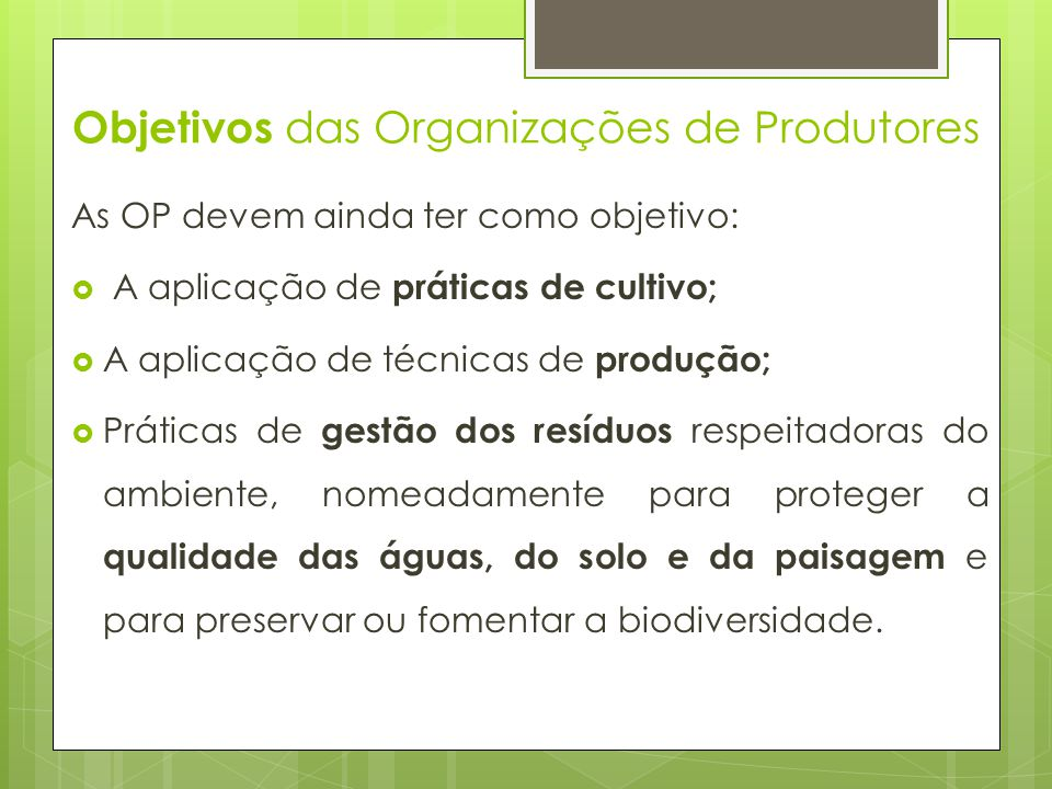Objetivos das Organizações de Produtores