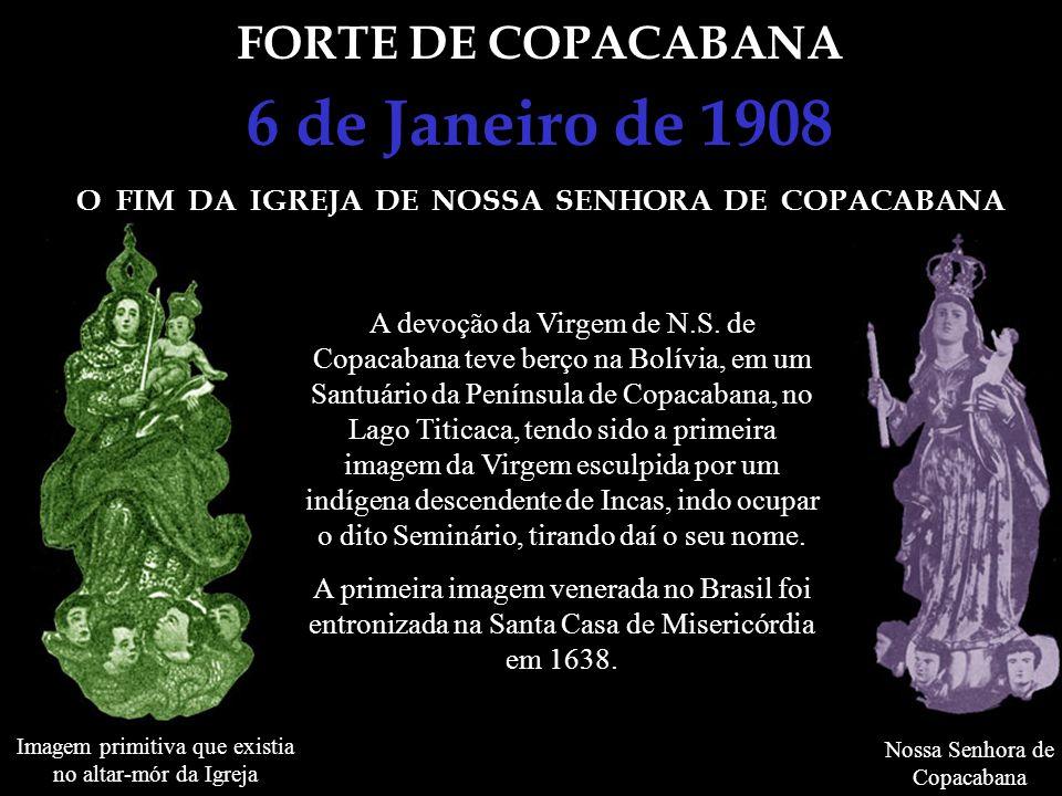 O FIM DA IGREJA DE NOSSA SENHORA DE COPACABANA