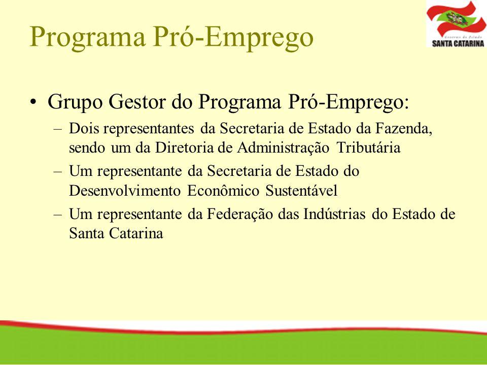 Programa Pró-Emprego Grupo Gestor do Programa Pró-Emprego: