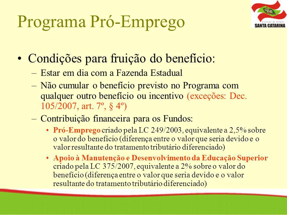 Programa Pró-Emprego Condições para fruição do benefício: