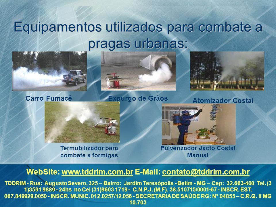 Equipamentos utilizados para combate a pragas urbanas: