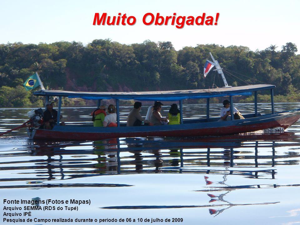 Muito Obrigada! Fonte Imagens (Fotos e Mapas)