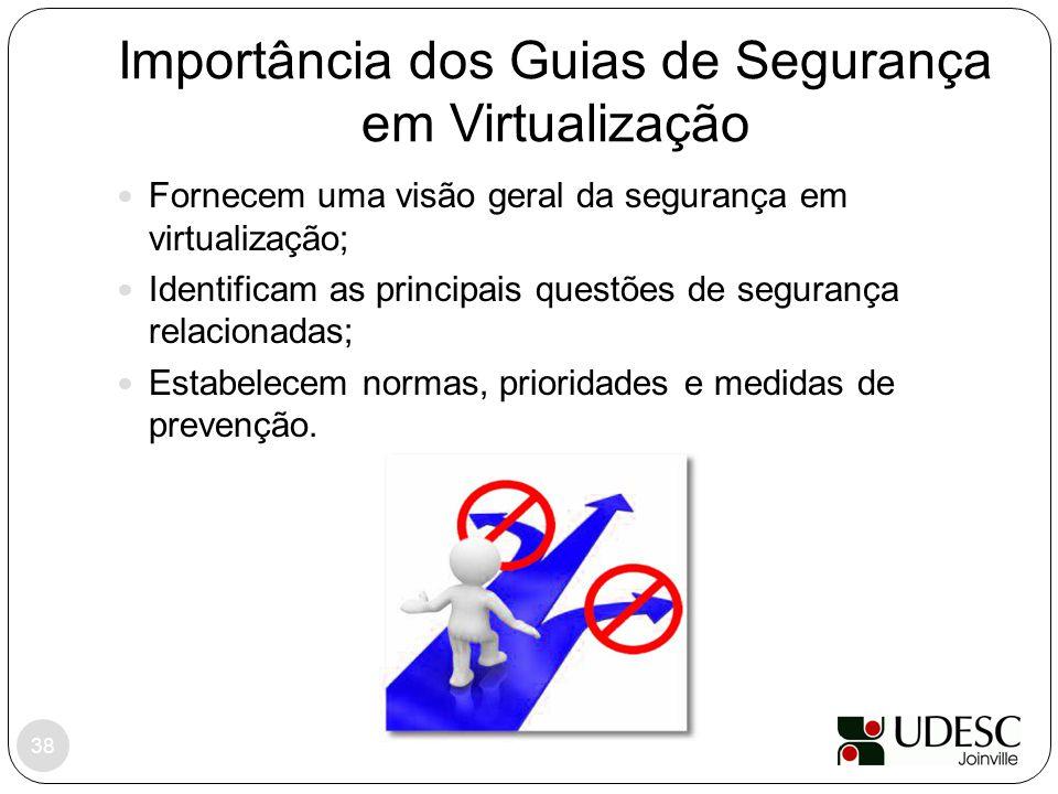 Importância dos Guias de Segurança em Virtualização