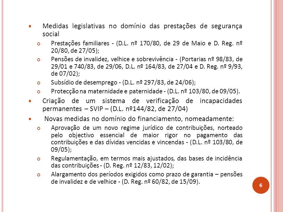 Medidas legislativas no domínio das prestações de segurança social