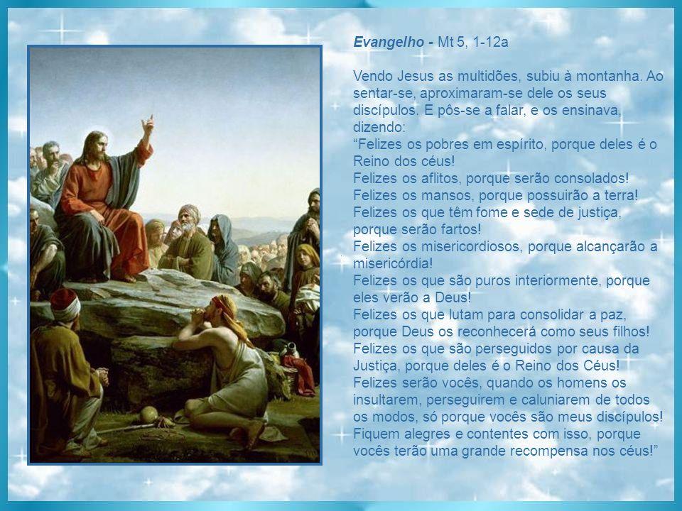 Evangelho - Mt 5, 1-12a