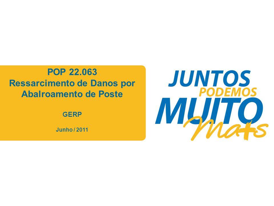 POP 22.063 Ressarcimento de Danos por Abalroamento de Poste GERP