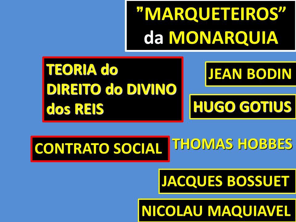 MARQUETEIROS da MONARQUIA