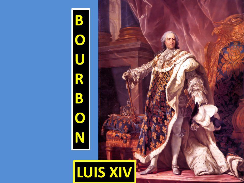 BOURBON LUIS XIV