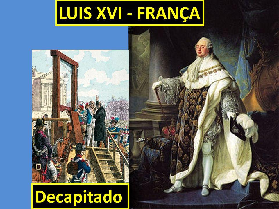 LUIS XVI - FRANÇA Decapitado 40