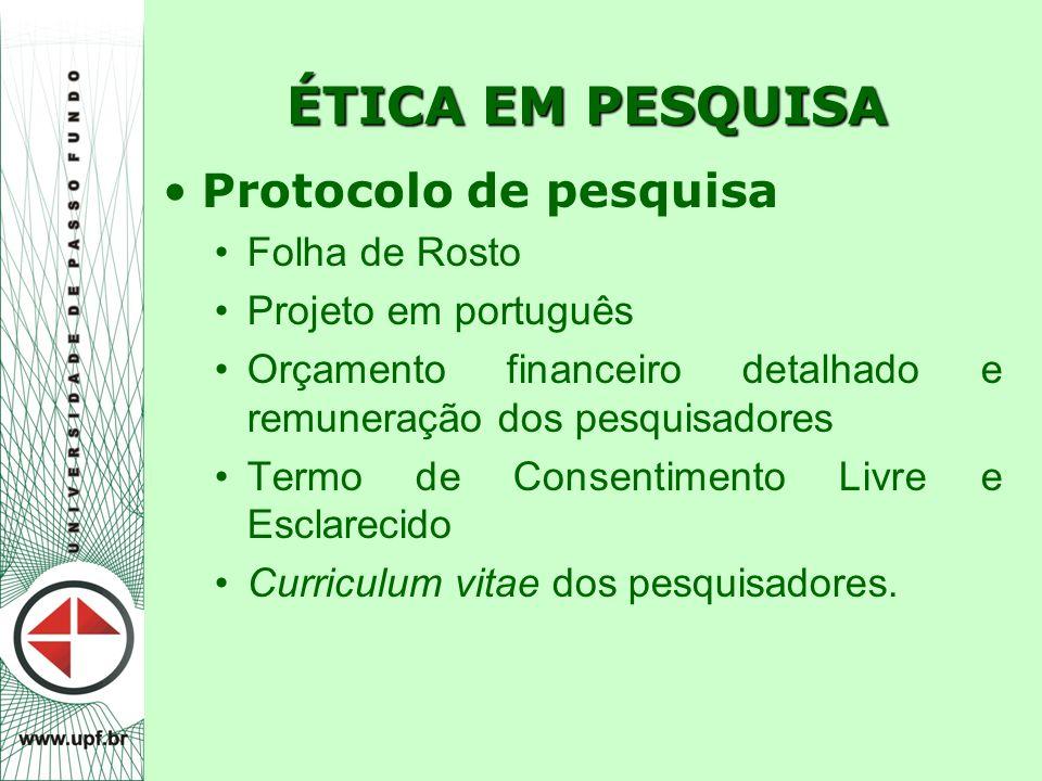 ÉTICA EM PESQUISA Protocolo de pesquisa Folha de Rosto