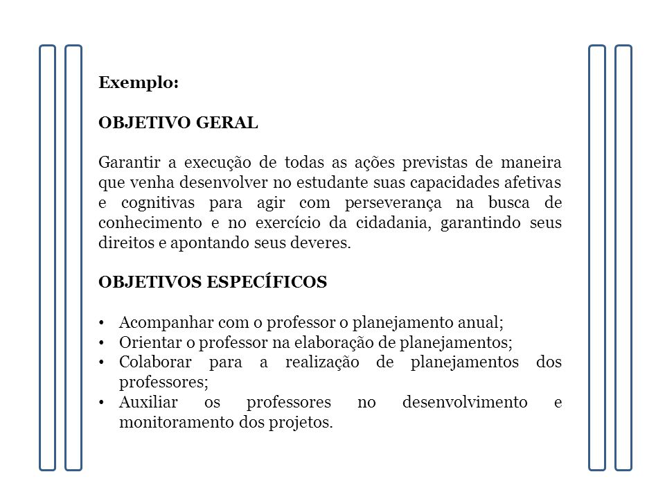 Exemplo: OBJETIVO GERAL.