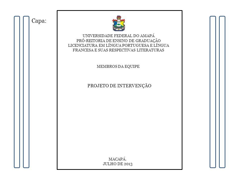 Capa: PROJETO DE INTERVENÇÃO UNIVERSIDADE FEDERAL DO AMAPÁ