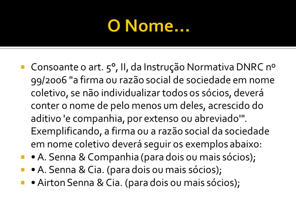 O Nome...