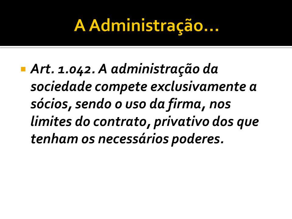 A Administração...