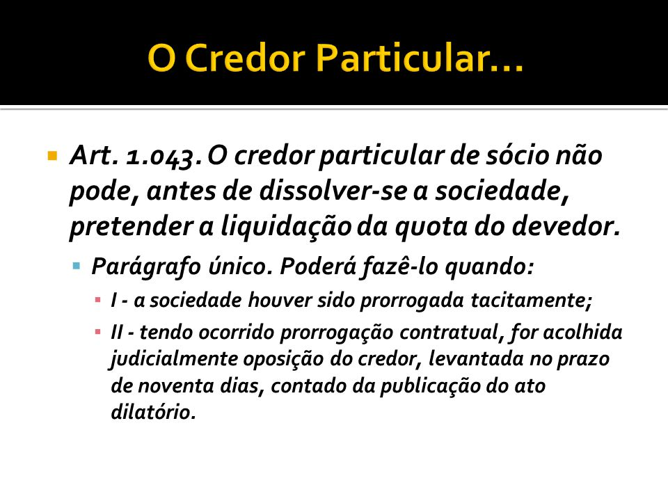 O Credor Particular...