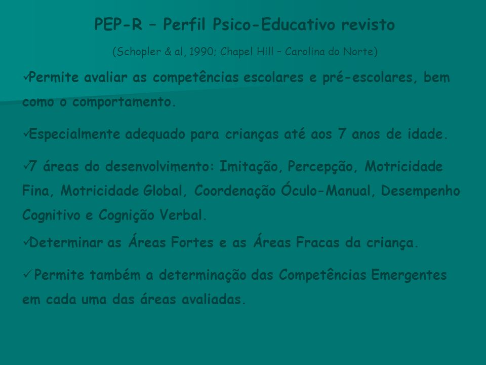PEP-R – Perfil Psico-Educativo revisto