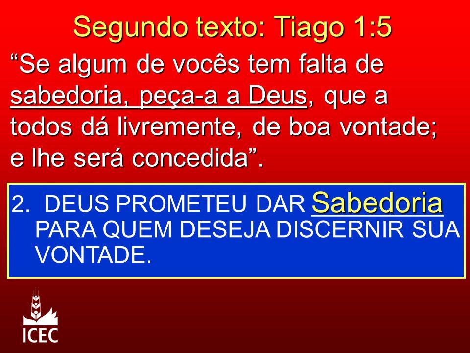 Segundo texto: Tiago 1:5 Sabedoria