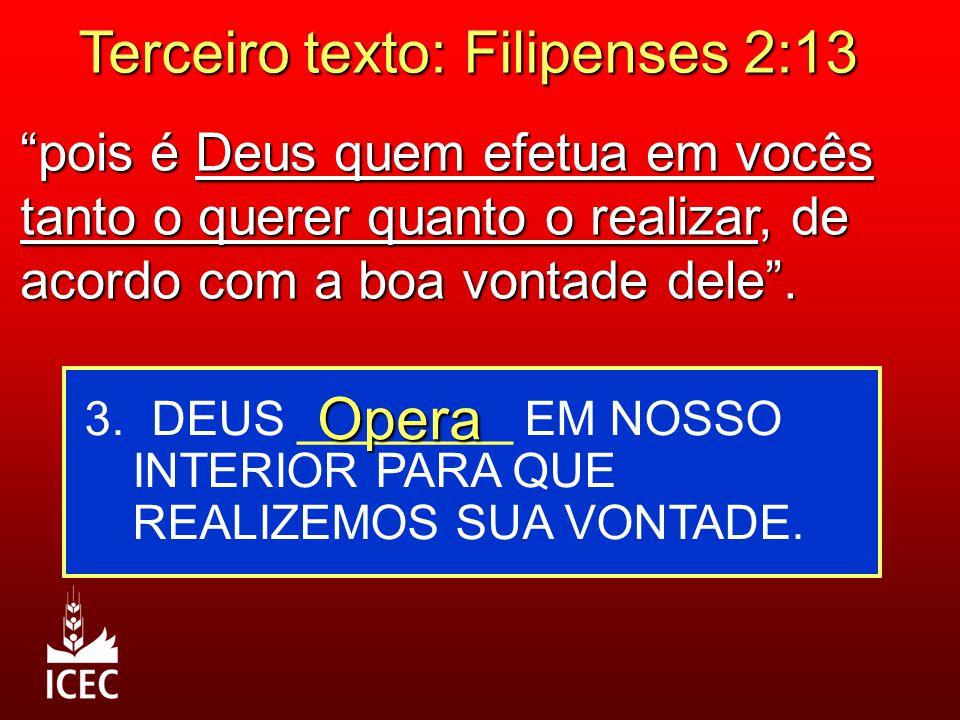 Terceiro texto: Filipenses 2:13