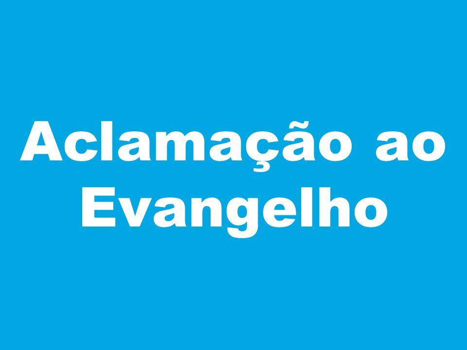 Aclamação ao Evangelho