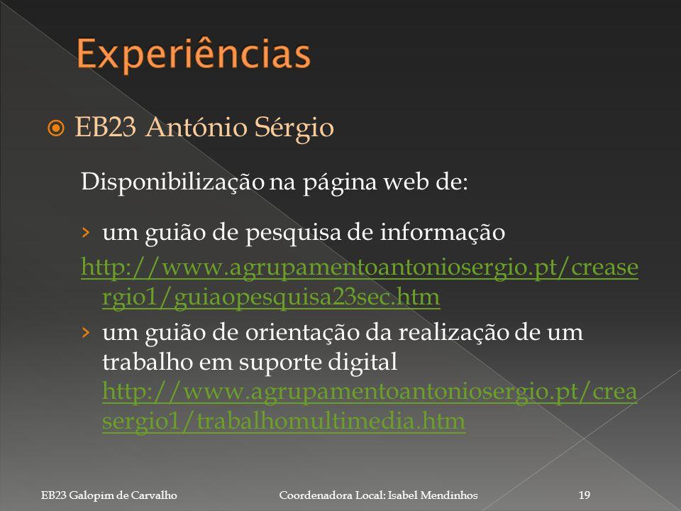 Experiências EB23 António Sérgio Disponibilização na página web de: