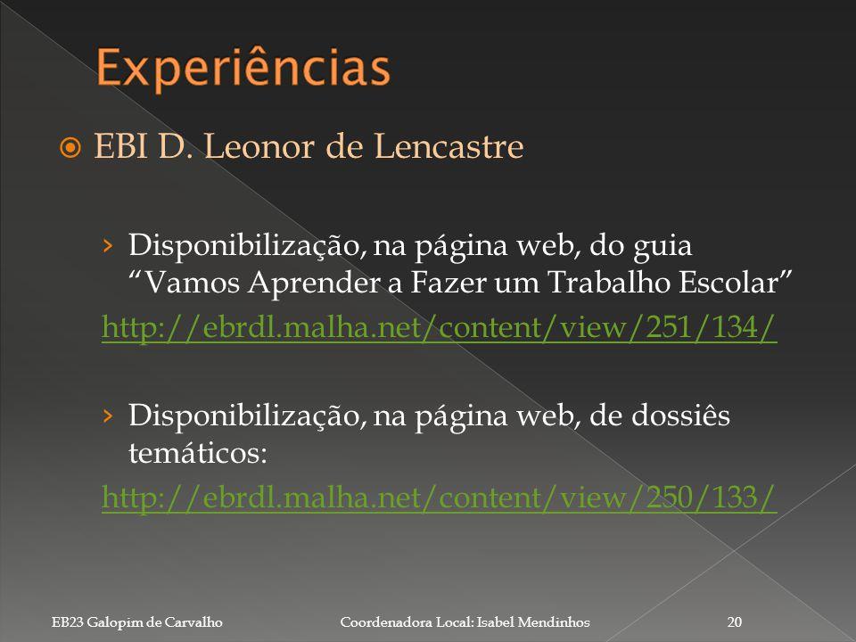 Experiências EBI D. Leonor de Lencastre