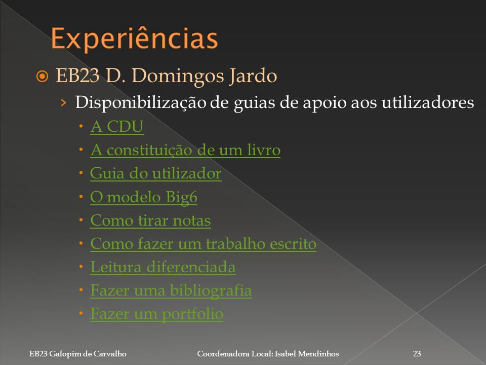 Experiências EB23 D. Domingos Jardo