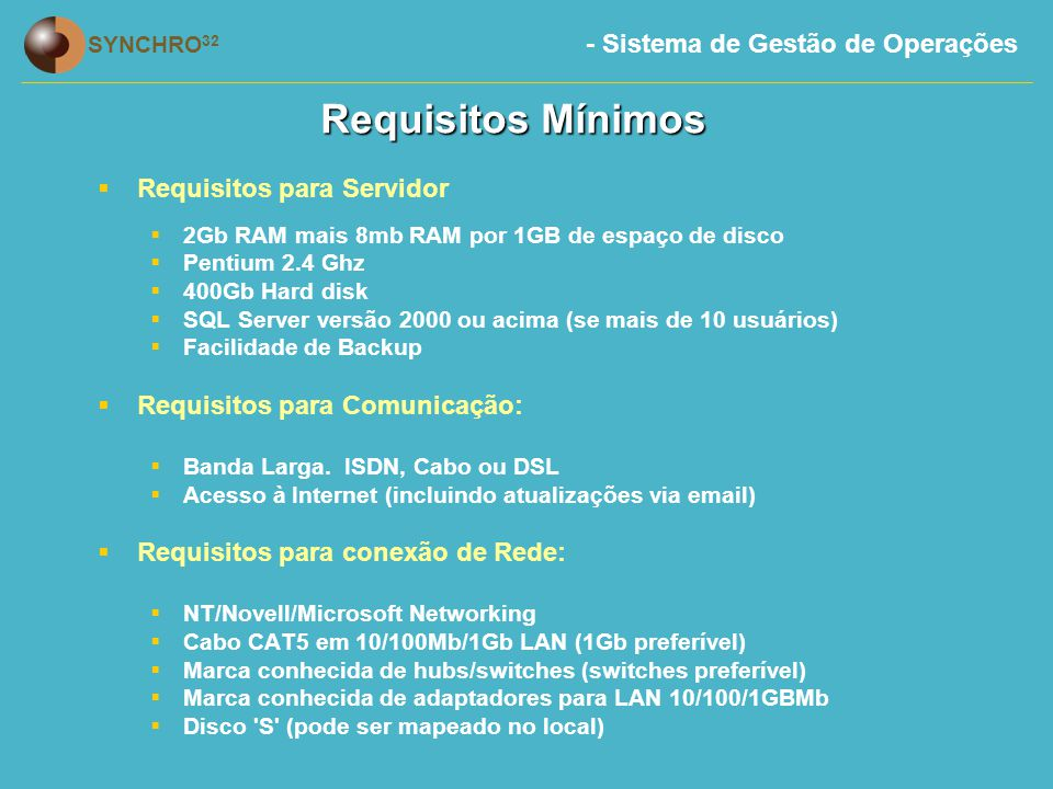 Requisitos Mínimos Requisitos para Servidor