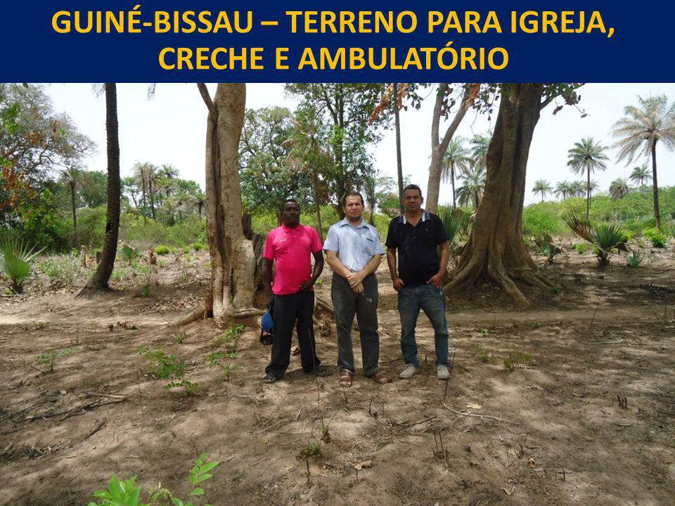 GUINÉ-BISSAU – TERRENO PARA IGREJA, CRECHE E AMBULATÓRIO