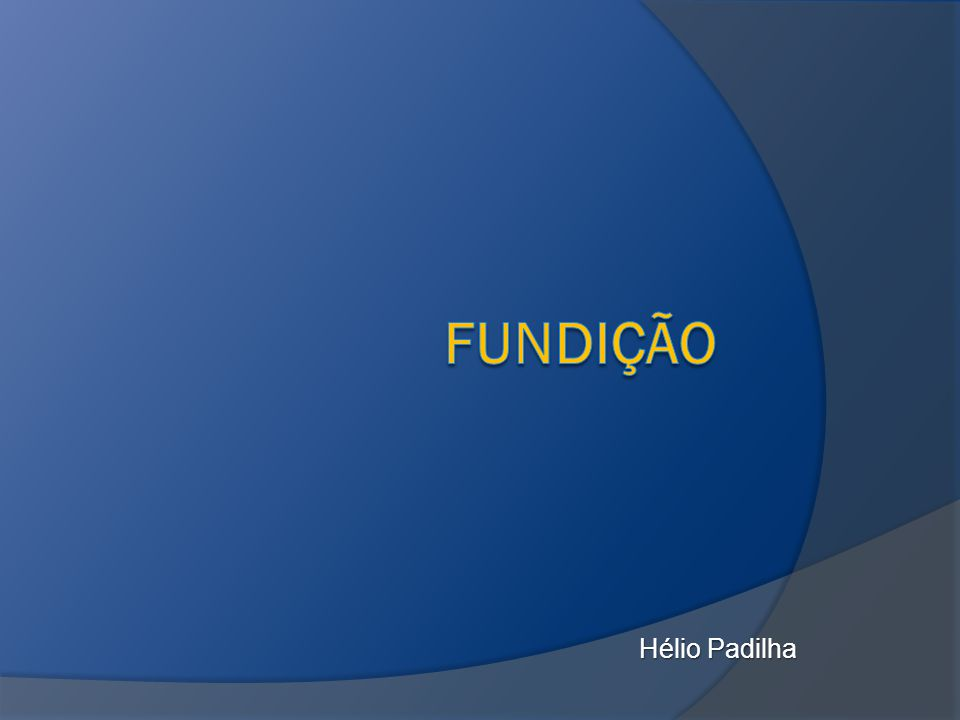 Fundição Hélio Padilha