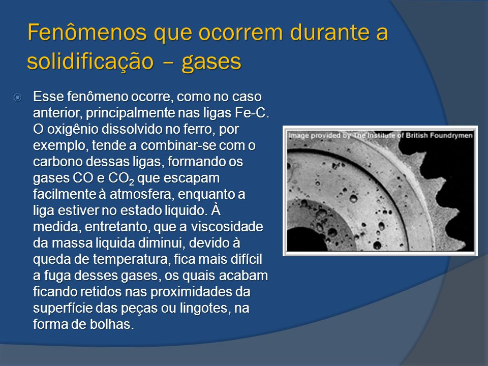 Fenômenos que ocorrem durante a solidificação – gases