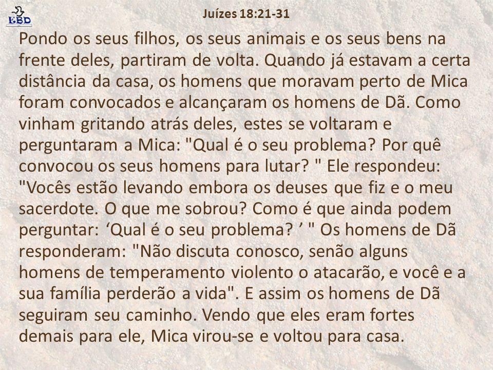 Juízes 18:21-31