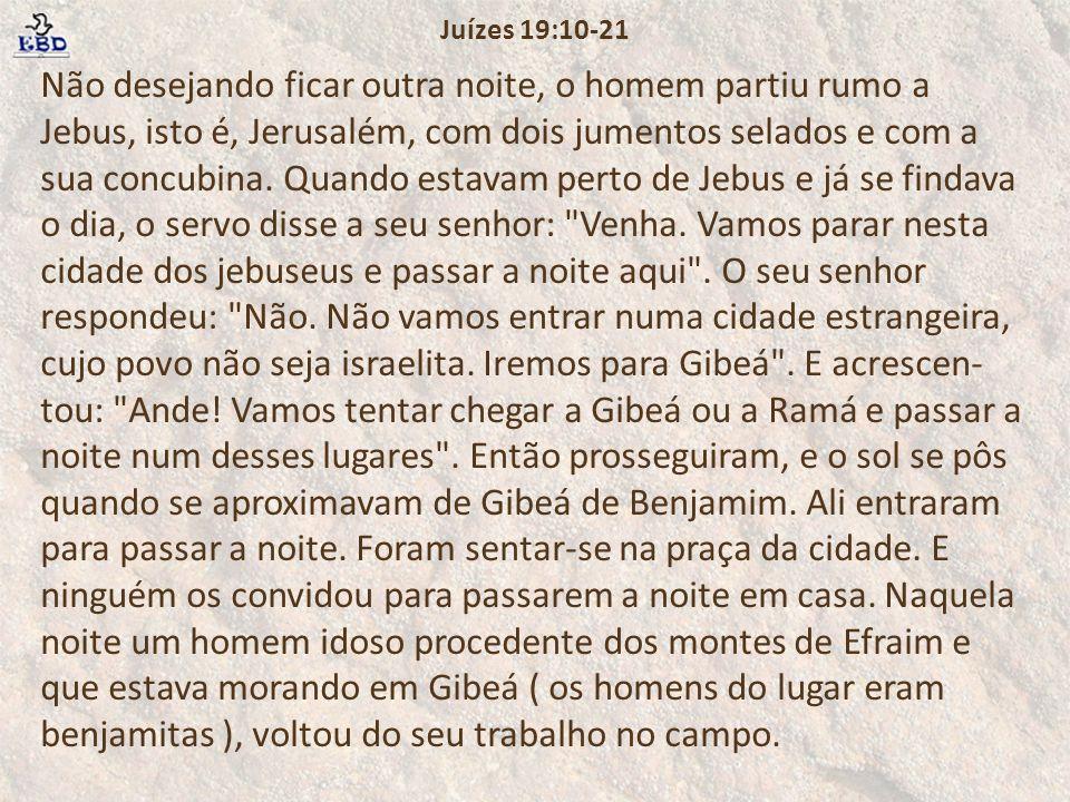Juízes 19:10-21