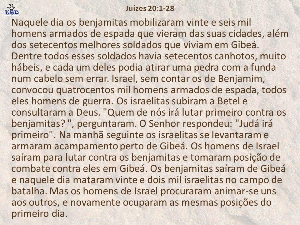 Juízes 20:1-28