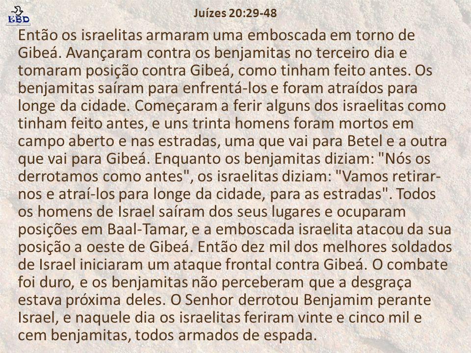 Juízes 20:29-48