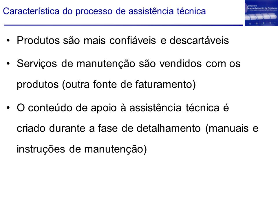 Característica do processo de assistência técnica