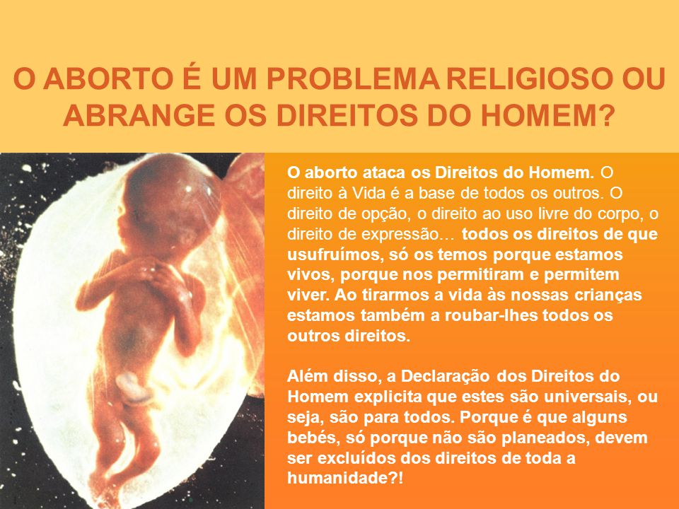 O ABORTO É UM PROBLEMA RELIGIOSO OU ABRANGE OS DIREITOS DO HOMEM