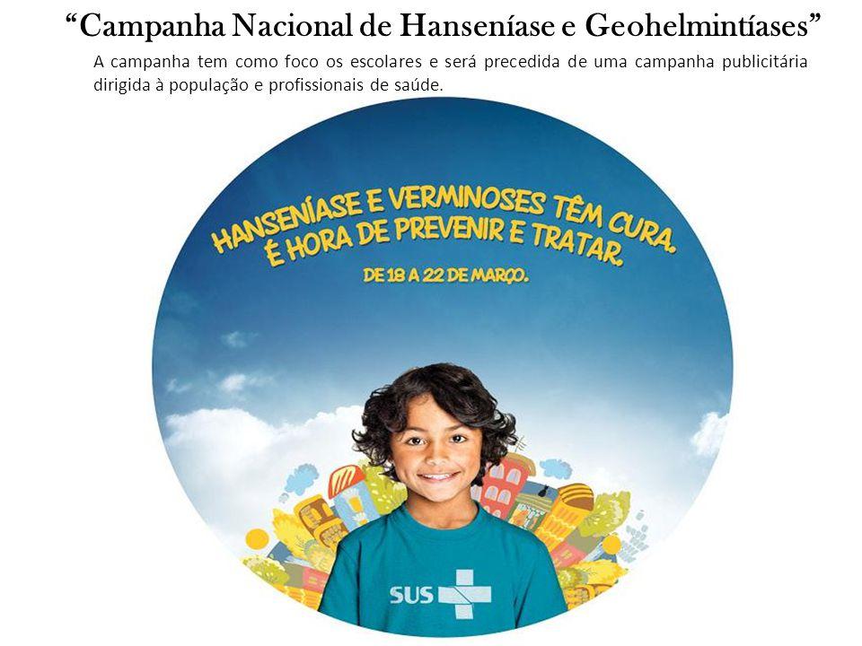 Campanha Nacional de Hanseníase e Geohelmintíases