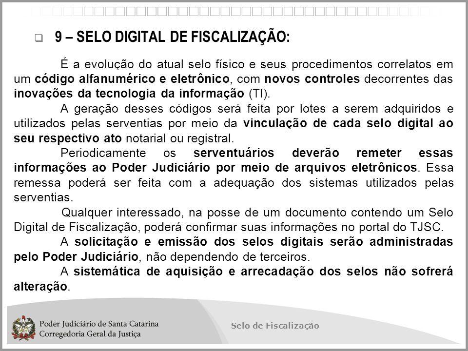 9 – SELO DIGITAL DE FISCALIZAÇÃO: