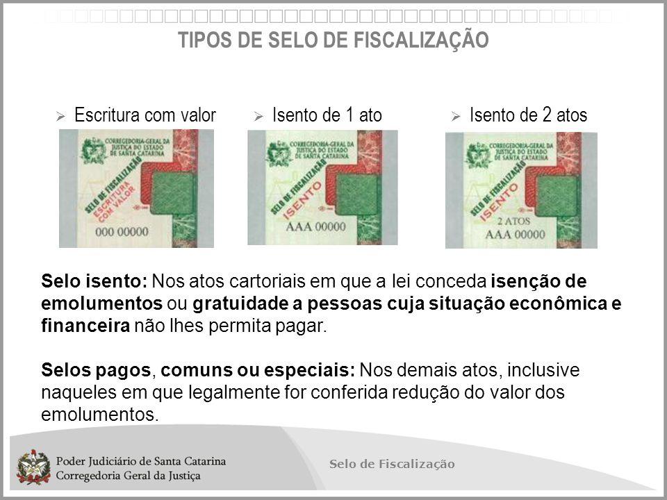 TIPOS DE SELO DE FISCALIZAÇÃO