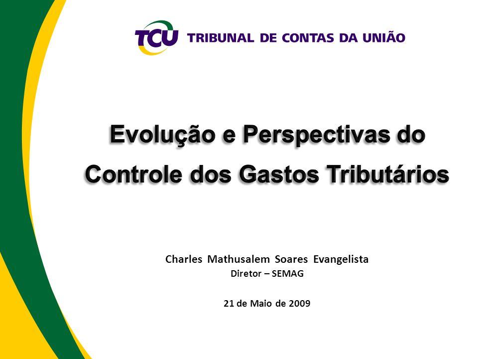 Evolução e Perspectivas do Controle dos Gastos Tributários