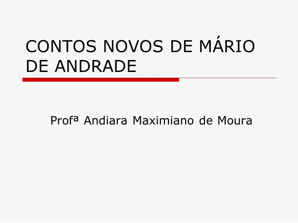 CONTOS NOVOS DE MÁRIO DE ANDRADE