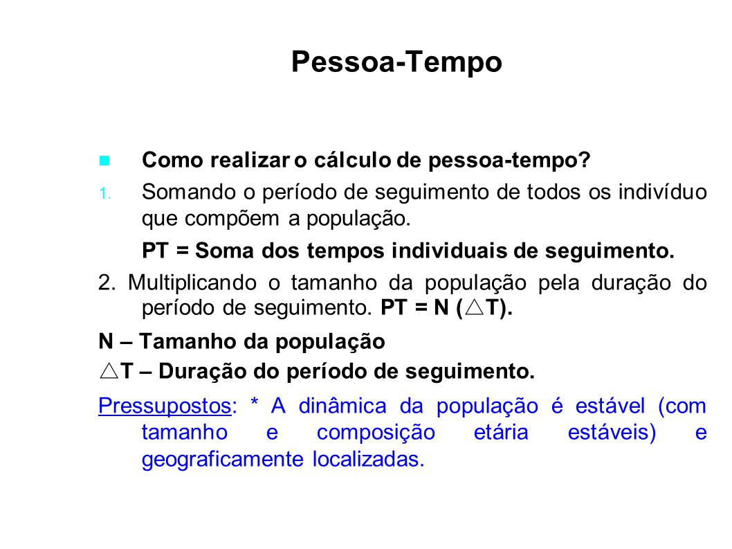 Pessoa-Tempo Como realizar o cálculo de pessoa-tempo