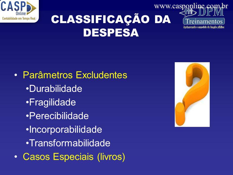 CLASSIFICAÇÃO DA DESPESA